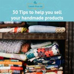 30 Tips to Sell Handmade products