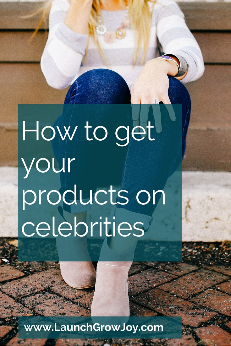 How to get your products on celebrities