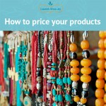 Are your prices too low? (or How to Price Your Products on Etsy and beyond)