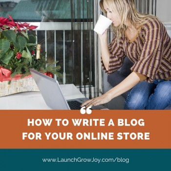 How to write a blog for your online store