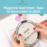 Magazine lead times – how to know when to pitch your products