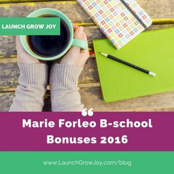 Marie Forleo B-school Bonuses