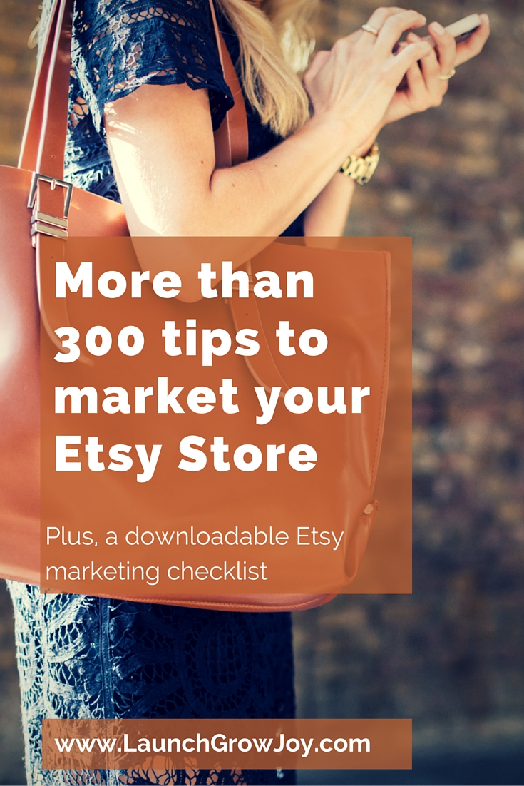 Market Your Etsy Store - here are more than 300 tips