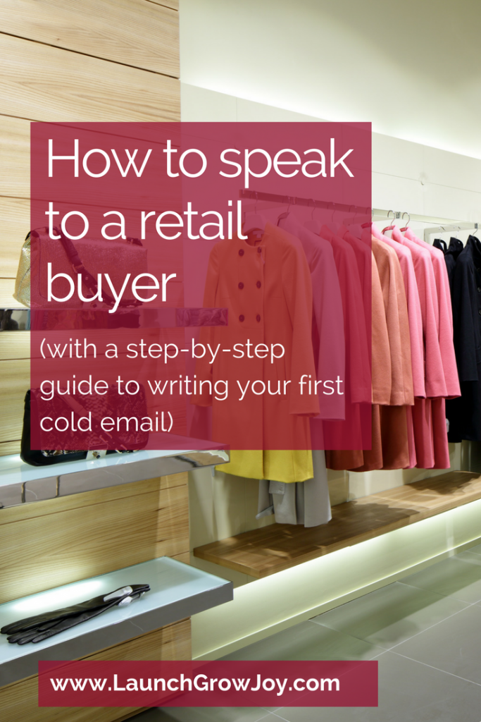 Selling to retailers - how to speak to a retail buyer