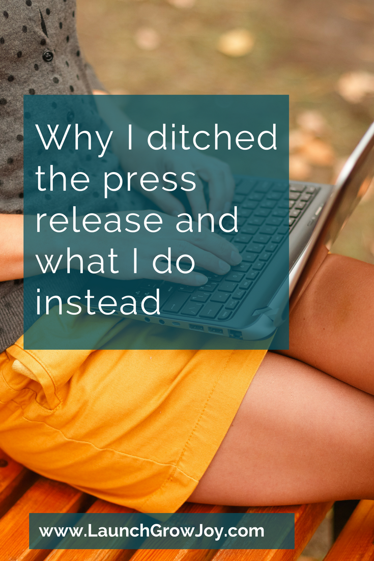Why I ditched the press release and what I do instead