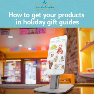 how to get your products in holiday gift guides