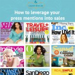 How to leverage your press mentions into sales